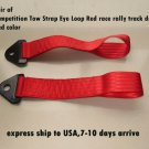 pair of Competition Tow Strap Eye Loop Red race rally track drift red color