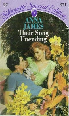 Their Song Unending by Anna James (1987)