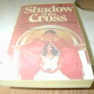 SHADOW OF THE CROSS NANCY & FRANCES DORER