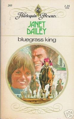 Bluegrass King by Janet Dailey (1977) HP #203