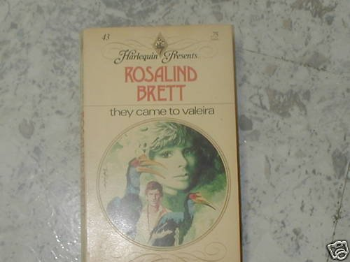 THEY CAME TO VALEIRA ROSALIND BRETT (1974) PB  HP