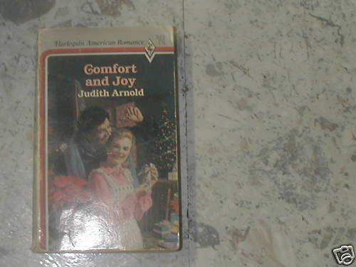 Comfort and Joy by Judith Arnold (1987)