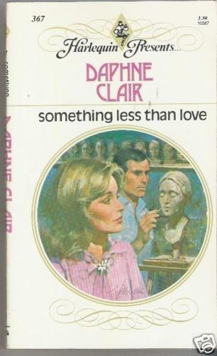 SOMETHING LESS THAN LOVE (DAPHNE  CLAIR) HP