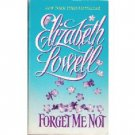 Forget Me Not by Elizabeth Lowell (1996)