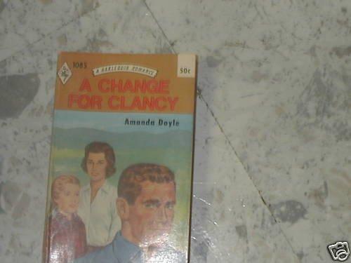 A CHANGE FOR CLANCY  (1978) AMANDA DOYLE PB