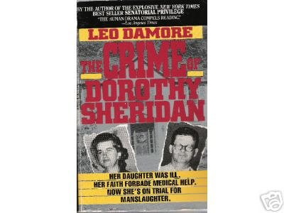 """The """"Crime"""" of Dorothy Sheridan by Leo Damore (1992)"""