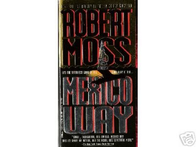 Mexico Way by Robert Moss (1993)