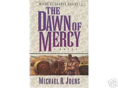 The Dawn of Mercy by Michael R. Joens (1996) PB