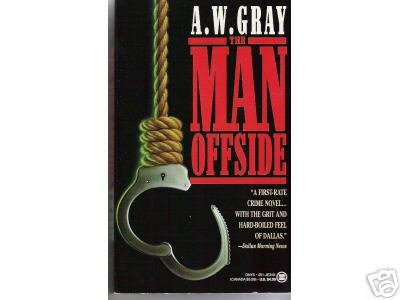 The Man Offside by A.W. Gray (1992) CRIME NOVEL PB
