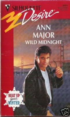 Wild Midnight by Ann Major (1993) sd