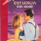 Baby Aboard by Raye Morgan (1991) sd