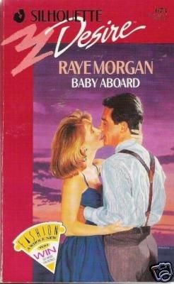 Baby Aboard by Raye Morgan (1991) sd