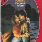 Forever Mine by Selwyn Marie Young (1987) sd #369