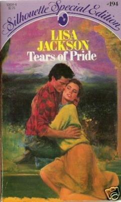 Tears of Pride by Lisa Jackson sse # 194