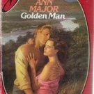 Golden Man by Ann Major (1985) sd198