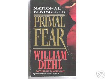 Primal Fear -William Diehl HORRIFYING CRIME STORY    PB