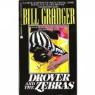 Drover and the Zebras by Bill Granger (1993) pb