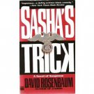 Sasha's Trick by David Rosenbaum (1996) pb