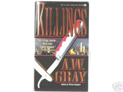 Killings by A.W. Gray (1994) nonstop action PB