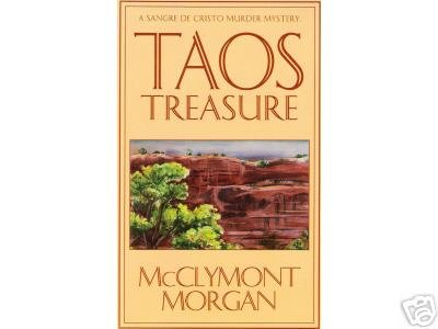 Taos Treasure by McClymont Morgan (1994) signed PB