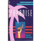 Paradise by Marc Savage LARCENY-LUST-MURDER pb