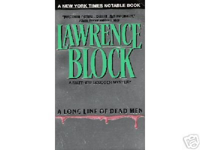 A Long Line of Dead Men by Lawrence Block (1996) PB