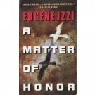 A Matter of Honor by Eugene Izzi (1998) PB