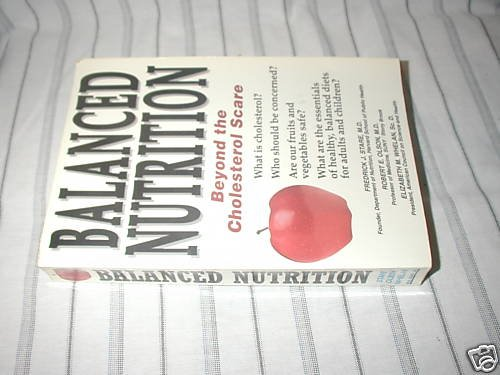 Balanced Nutrition by Elizabeth M. Whelan, Fredrick ...