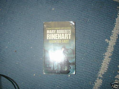 HAUNTED LADY MARY ROBERTS RINEHART PB