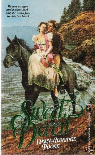 Sweet Deceit by Dawn Aldridge Poore (1990)
