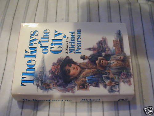The Keys of the City by Michael Pearson 1st print (1985