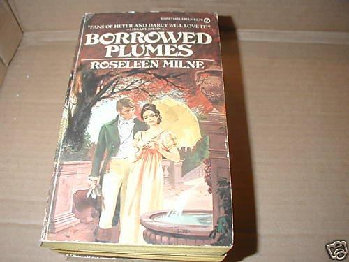 Borrowed Plumes by Roseleen Milne (1977) regency
