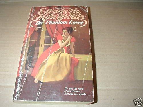 The Phantom Lover by Elizabeth Mansfield Regency