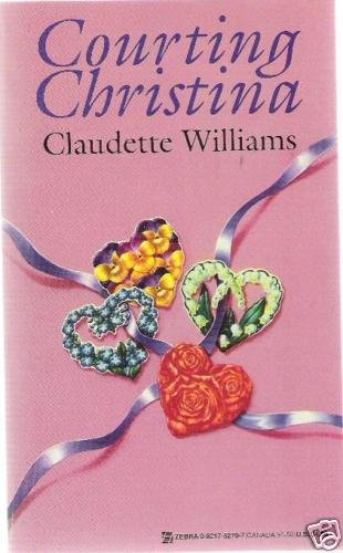 Courting Christina by Claudette Williams (1996)