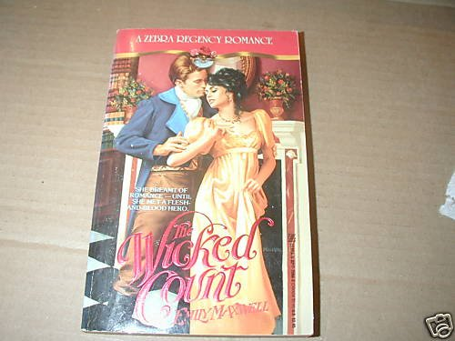 The Wicked Count by Emily Maxwell  Zebra Regency