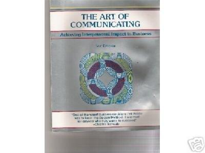 The Art of Communicating by Bert Decker (1988)