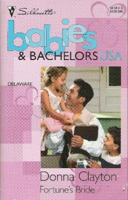 Fortune's Bride  -Babies & Bachelors USA-  Delaware
