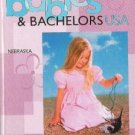 Land of Dreams -Babies & Bachelors USA-  Nebraska