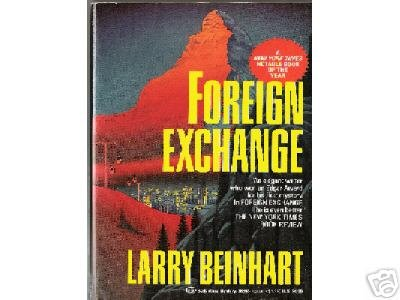 Foreign Exchange by Larry Beinhart (1992)