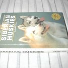Siberian Huskies By Bev Pisano  T.F.H Publications HB