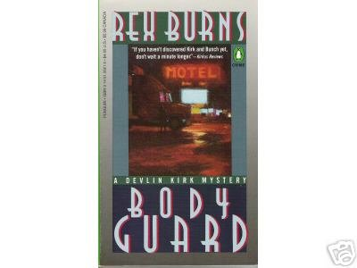 Body Guard by REX BURNS -Devlin Kirk CRIME MYSTERY pb