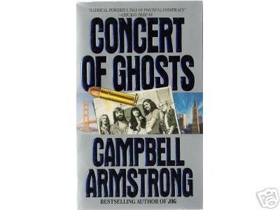 A Concert of Ghosts by Campbell Armstrong (1994) pb