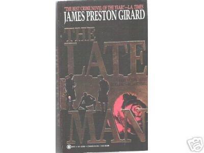 The Late Man by James Preston Girard (1994) PB