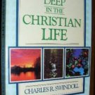 Growing Deep in the Christian Life - C. Swindoll PB