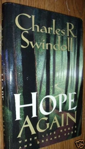 HOPE AGAIN by CHARLES R. SWINDOLL HB WHEN LIFE HURTS...