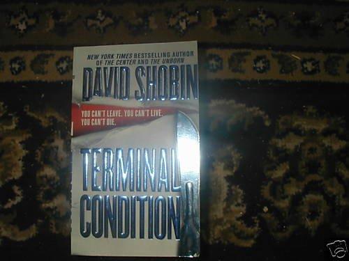 TERMINAL CONDITION DAVID SHOBIN PB