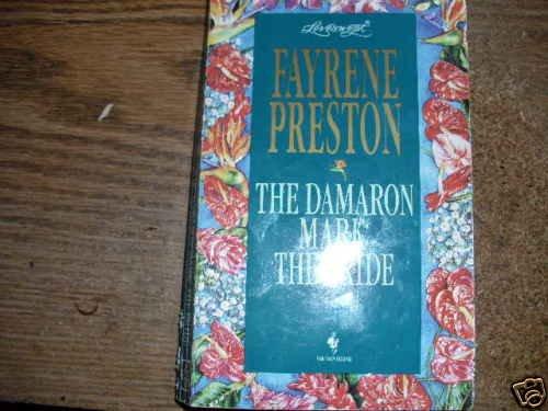 THE DAMARON MARK: THE BRIDE FAYRENE PRESTON PB