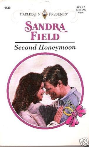 Second Honeymoon   Sandra Field   HP
