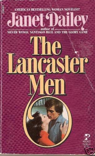 The Lancaster Men    Janet Dailey   PB