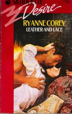 Leather and Lace by Ryanne Corey (1991)